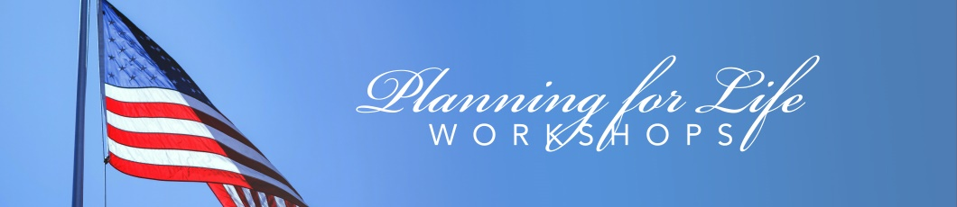 Planning for Life Workshops