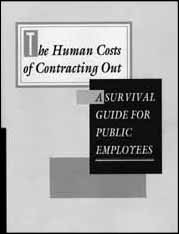 The Human Costs of Contracting Out