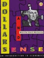 Dollars and Sense:  An Introduction to Economics