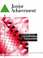Junior Achievement:  Economics Student Text