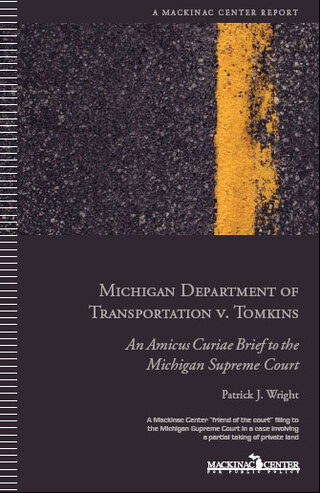 Mackinac Center Amicus Curiae Brief in Michigan Department of Transportation v. Tomkins