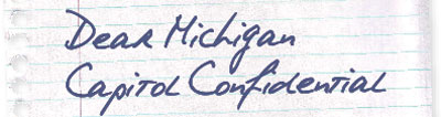 Dear Michigan Capitol Confidential - click to enlarge
