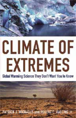"""Climate of Extremes: Global Warming Science They Don't Want You to Know."""