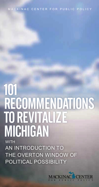 101 Recommendations to Revitalize Michigan