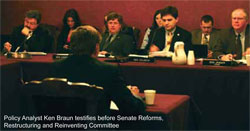 Ken Braun testifies before Senate Reforms, Restructuring and Reinventing Committee