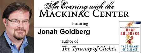 An Evening with the Mackinac Center feat. Jonah Goldberg