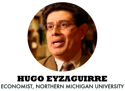 Hugo Eyzaguirre - Economist, Northern Michigan University
