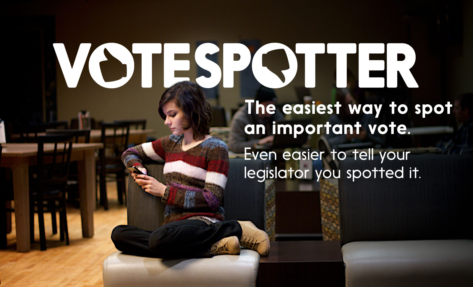 VoteSpotter: The easiest way to spot an important vote. Even easier to tell your legislator you spotted it.