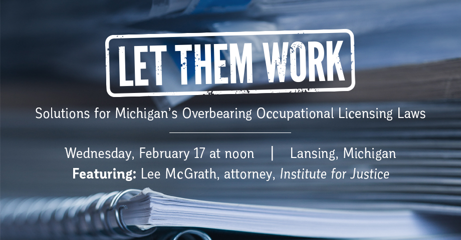 "Images from ""Michigan Can Do More On Occupational Licensing"""