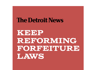 Keep Reforming Forfeiture Laws