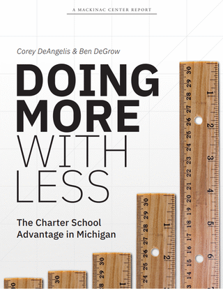 Doing More With Less: The Charter School Advantage in Michigan