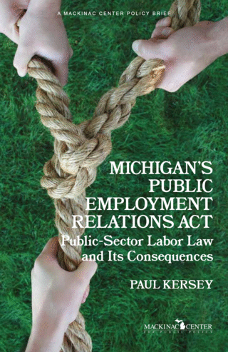 Michigan's Public Employment Relations Act: Public-Sector Labor Law and Its Consequences