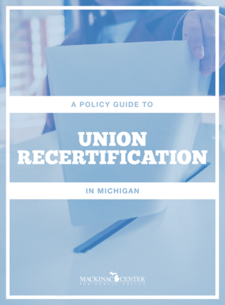 A Policy Guide to Union Recertification in Michigan