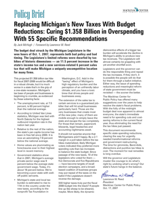 Replacing Michigan's New Taxes With Budget Reductions: Curing $1.358 Billion in Overspending