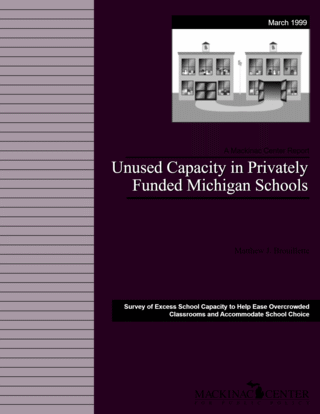 Unused Capacity in Privately Funded Michigan Schools