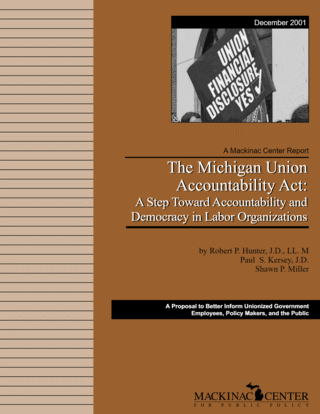 The Michigan Union Accountability Act: