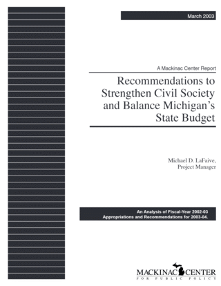 Recommendations to Strengthen Civil Society and Balance Michigan's State Budget