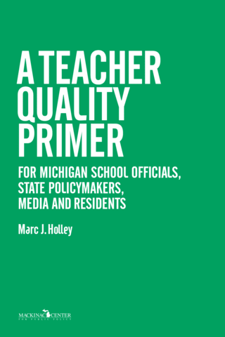 A Teacher Quality Primer