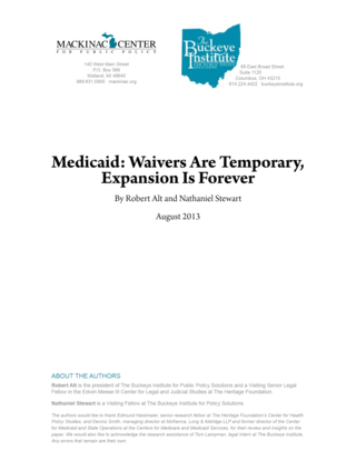 Medicaid: Waivers are Temporary, Expansion is Forever
