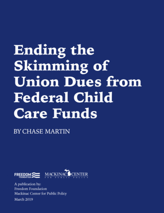 Ending the Skimming of Union Dues from Federal Child Care Funds