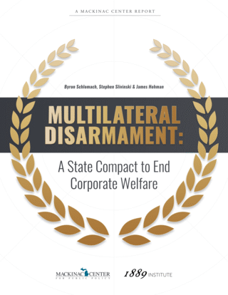 Multilateral Disarmament: <nobr>A State</nobr> Compact to End Corporate Welfare