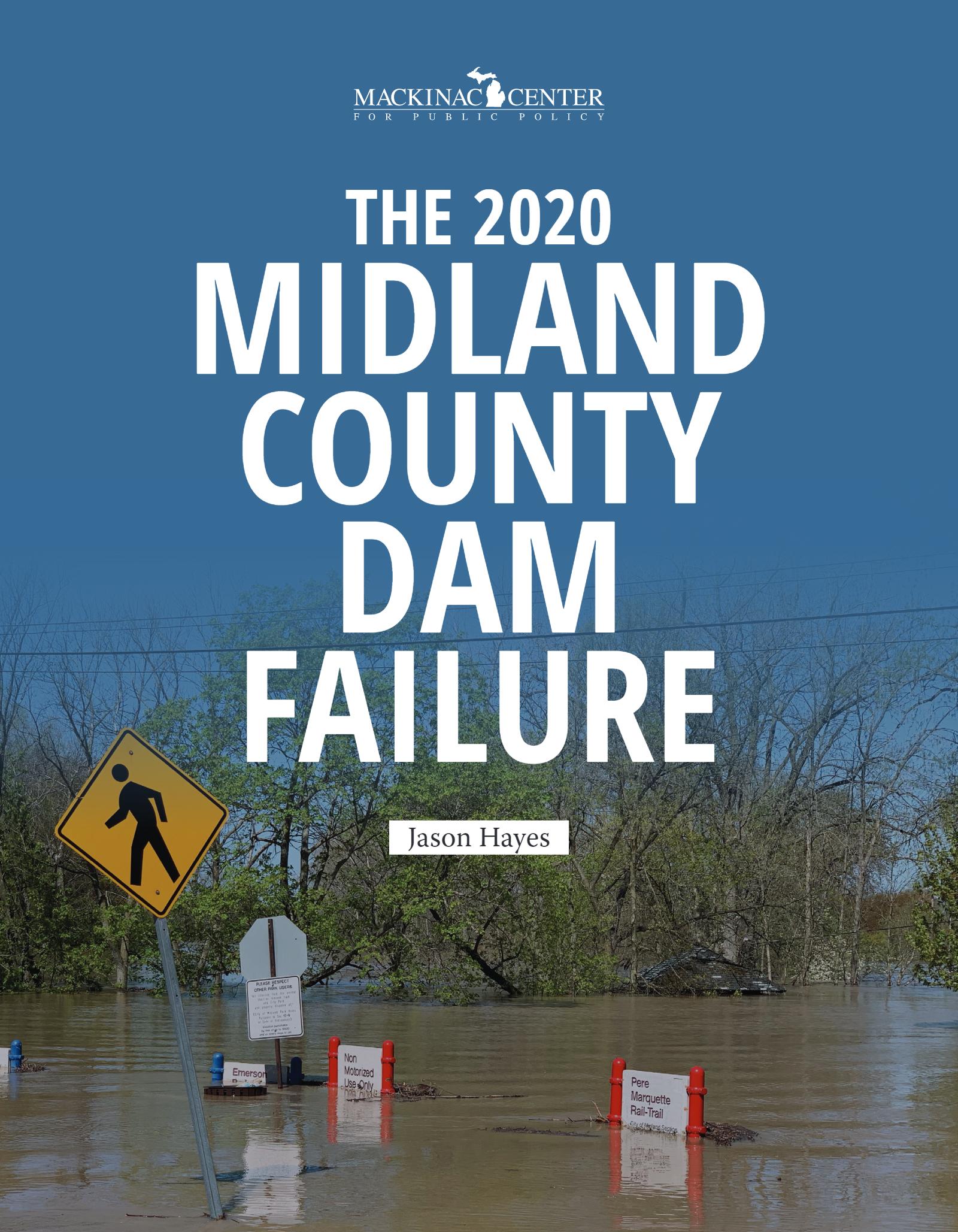 The 2020 Midland County Dam Failure