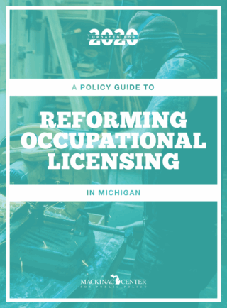 A Policy Guide to Reforming Occupational Licensing in Michigan