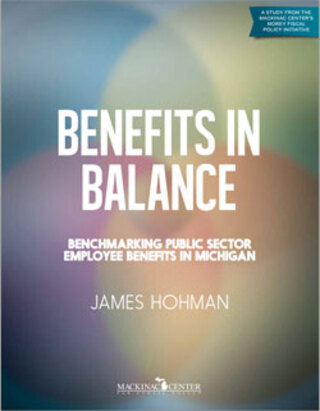 Benefits in Balance: Benchmarking Public Sector Employee Benefits in Michigan