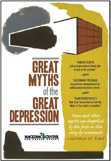 Great Depression Myths Revisited  Mackinac Center
