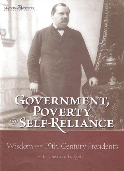 "Images from ""Government, Poverty and Self-Reliance: Wisdom From 19th Century Presidents"""