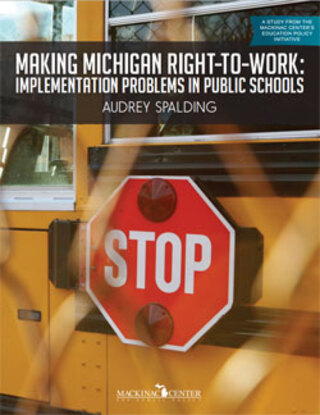 Making Michigan Right-to-Work:  Implementation Problems in Public Schools</br>