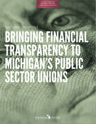 Bringing Financial Transparency to Michigan's Public Sector Unions