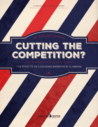 Cutting the Competition?: The Effects of Licensing Barbers in Alabama