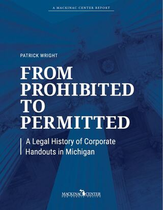 From Prohibited to Permitted: A Legal History of Corporate Handouts in Michigan