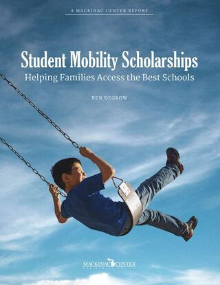 Student Mobility Scholarships: Helping Families Access the Best Schools