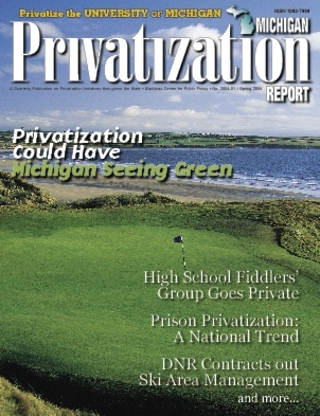 Privatization Could Have Michigan Seeing Green