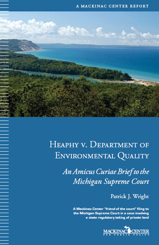 Mackinac Center Amicus Curiae Brief in Heaphy v. Department of Environmental Quality