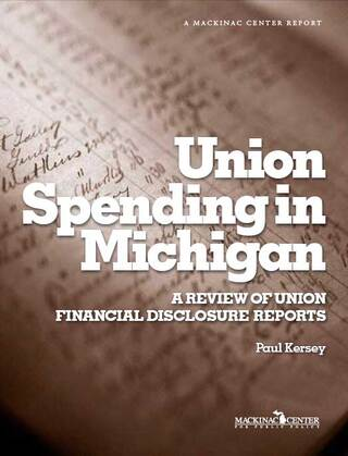 Union Spending in Michigan: A Review of Union Financial Disclosure Reports